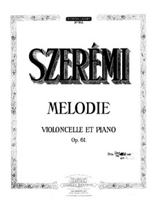 Melody for Cello and Piano, Op.61: Melody for Cello and Piano by Gustave Szerémi