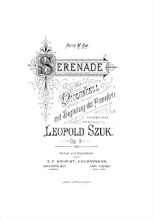 Serenade for Cello and Piano, Op.9: Serenade for Cello and Piano by Leopold Szuk