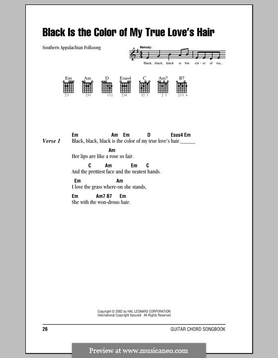 Black is the Color of My True Love's Hair: Lyrics and chords (with chord boxes) by folklore