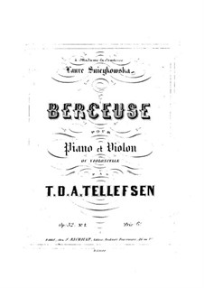 Berceuse (Lullaby) for Violin and Piano, Op.32 No.1: Berceuse (Lullaby) for Violin and Piano by Thomas Tellefsen