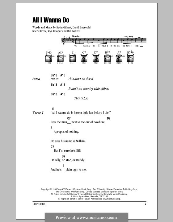 All I Wanna Do: Lyrics and chords (with chord boxes) by Bill Bottrell, David Baerwald, Kevin Gilbert, Sheryl Crow, Wyn Cooper