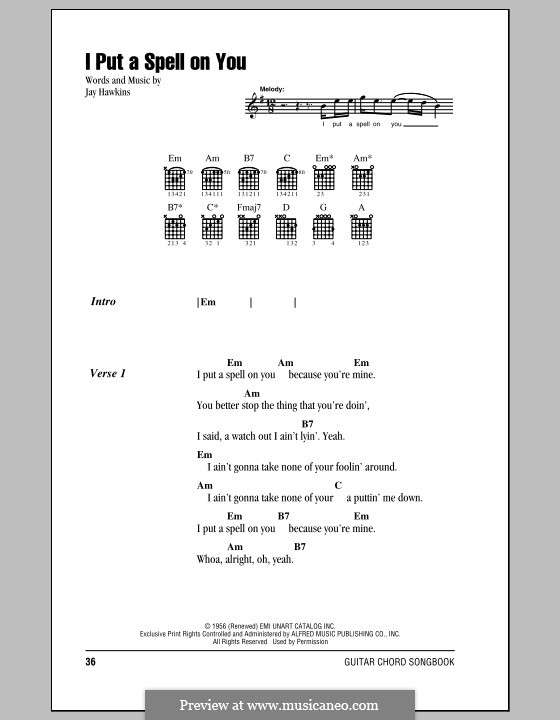 I Put a Spell on You (Creedence Clearwater Revival): Lyrics and chords (with chord boxes) by Jay Hawkins