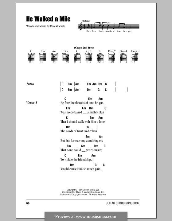 He Walked a Mile (Clay Crosse): Lyrics and chords by Dan Muckala
