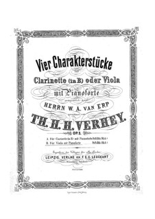 Four Characteristic Pieces for Clarinet (or Viola) and Piano, Op.3: Four Characteristic Pieces for Clarinet (or Viola) and Piano by Theodor Hendricus Hubertus Verhey