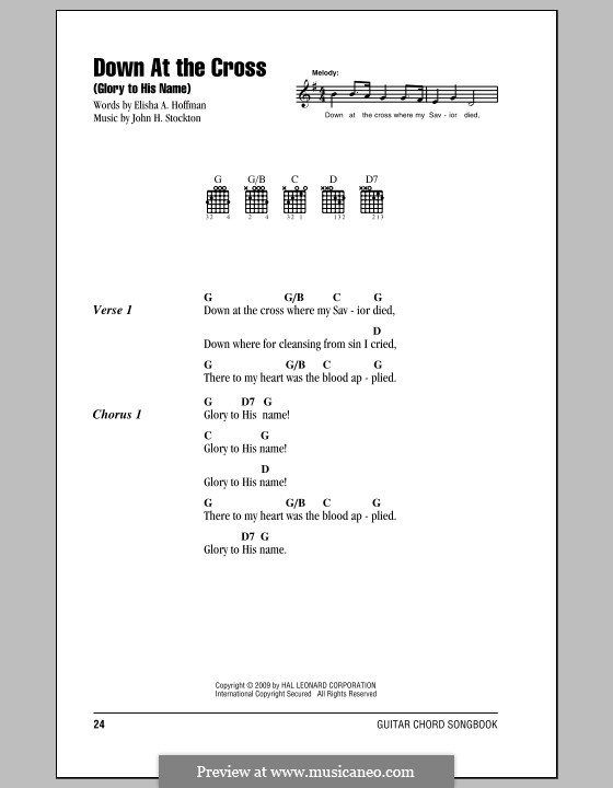 Down at the Cross (Glory to His Name): Lyrics and chords by John H. Stockton