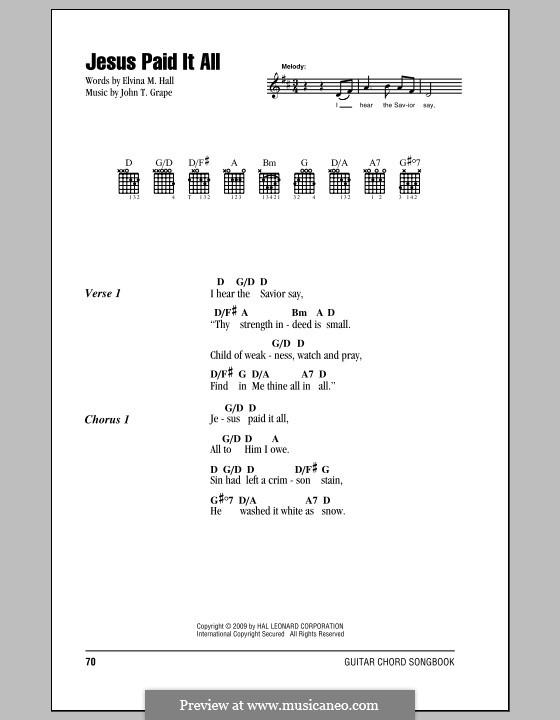 Jesus Paid It All: Lyrics and chords by John T. Grape