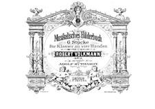 Musikalisches Bilderbuch, Op.11: Vollständiger Satz by Robert Volkmann