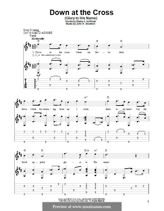 Down at the Cross (Glory to His Name): For guitar with tab by John H. Stockton