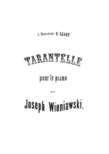 Tarantella in E Minor, Op.4: Tarantella in E Minor by Józef Wieniawski