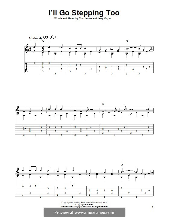 I'll Go Stepping Too: For guitar with tab by Jerry Organ, Tommy Lee James