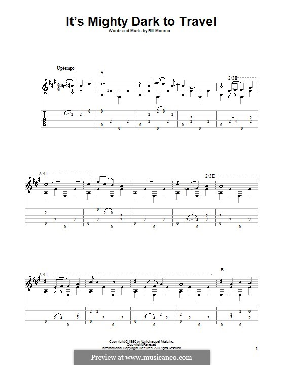 It's Mighty Dark to Travel: For guitar with tab by Bill Monroe