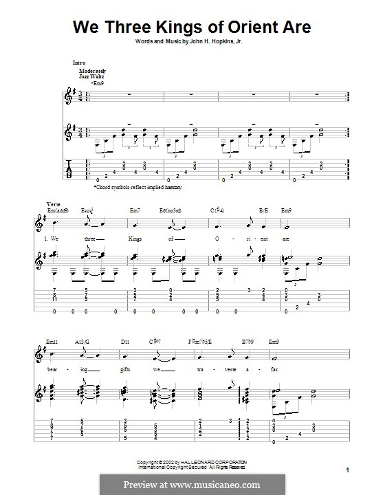We Three Kings of Orient are (Printable Scores): For guitar with tabulature (E Minor) by John H. Hopkins Jr.