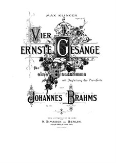 Four Serious Songs, Op.121: Complete set by Johannes Brahms