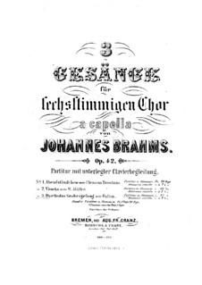 Three Songs, Op.42: Complete set by Johannes Brahms