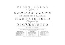 Eight Sonatas for Flute and Basso Continuo, Op.3: Eight Sonatas for Flute and Basso Continuo by Giacobbe Basevi Cervetto