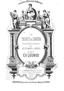 Le tribut de Zamora: Piano-vocal score by Charles Gounod
