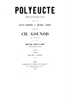 Polyeucte: Arrangement for voices and piano  by Charles Gounod