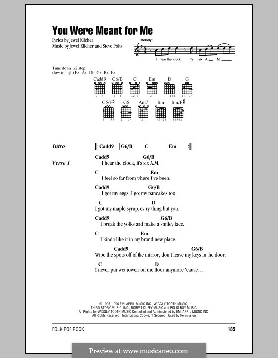 You Were Meant for Me (Jewel): Lyrics and chords by Jewel Kilcher, Steve Poltz