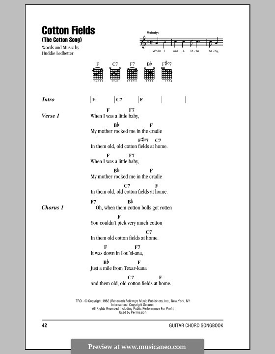 Cotton Fields (The Cotton Song): Lyrics and chords (Creedence Clearwater Revival) by Huddie Ledbetter