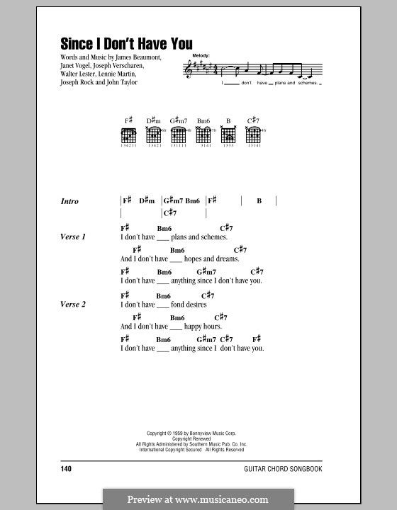 Since I Don't Have You: Lyrics and chords by Joseph Rock, John Taylor, Lennie Martin, Walter Lester