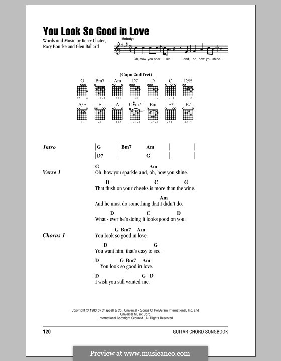You Look So Good in Love (George Strait): Lyrics and chords by Glen Ballard, Kerry Chater, Rory Bourke