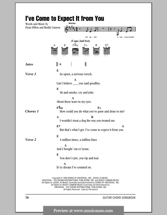 I've Come to Expect It from You (George Strait): Lyrics and chords by Buddy Cannon, Dean Dillon