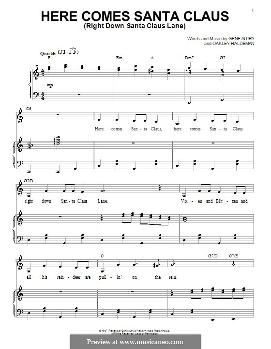 Here Comes Santa Claus (Right Down Santa Claus Lane): For voice and piano (Doris Day) by Gene Autry, Oakley Haldeman