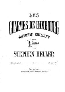 Les Charmes de Hambourg. Rondeau brillant, Op.2: Les Charmes de Hambourg. Rondeau brillant by Stephen Heller