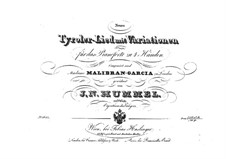 Tyrolese Song with Variations, Op.118: Tyrolese Song with Variations by Johann Nepomuk Hummel