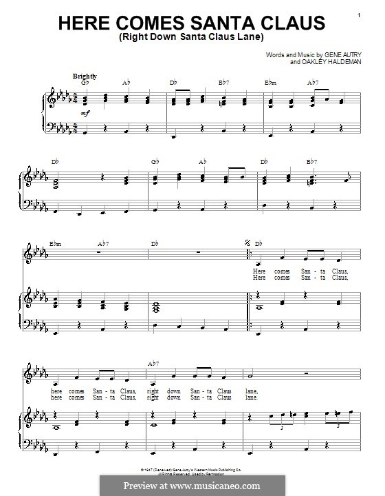 Here Comes Santa Claus (Right Down Santa Claus Lane): For voice and piano by Gene Autry, Oakley Haldeman