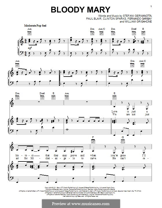 Bloody Mary (Lady Gaga): For voice and piano (or guitar) by Clinton Sparks, Fernando Garibay, Paul Blair, Stefani Germanotta, William Grigahcine