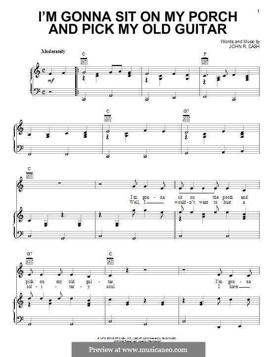I'm Gonna Sit on My Porch and Pick My Old Guitar: For voice and piano (or guitar) by Johnny Cash