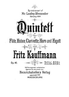 Quintet for Winds in E Flat Major, Op.40: Full score by Fritz Kauffmann