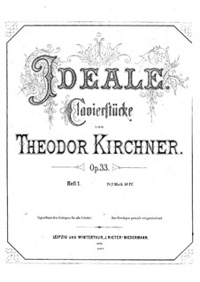 Ideals, Op.33: Complete set by Theodor Kirchner