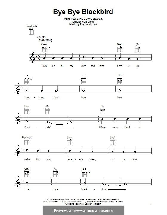 Bye Bye Blackbird: For ukulele by Ray Henderson