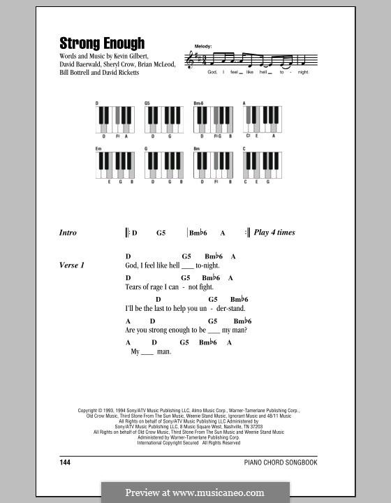 Strong Enough: Lyrics and piano chords by Bill Bottrell, Brian MacLeod, David Baerwald, David Ricketts, Kevin Gilbert, Sheryl Crow