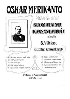 Suomalaisia kansanlauluja (Finnish Folk Songs): No.41-50 by Oskar Merikanto