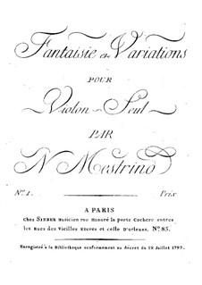 Fantasia, Variations for Violin Solo and Capriccio for Two Violins: Fantasia, Variations for Violin Solo and Capriccio for Two Violins by Niccolò Mestrino