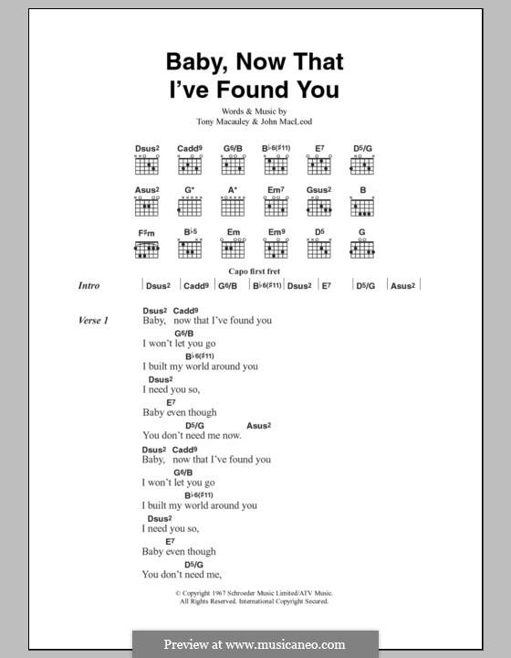 Baby, Now That I've Found You (The Foundations): Lyrics and chords by John MacLeod, Tony Macaulay