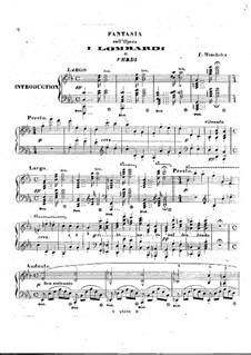Fantasia on Verdi's 'I Lombardi': Fantasia on Verdi's 'I Lombardi' by Ignaz Moscheles