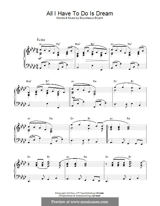 All I Have To Do Is Dream (The Everly Brothers): For piano by Boudleaux Bryant