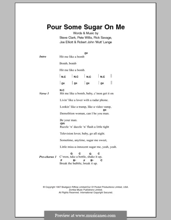 Pour Some Sugar on Me (Def Leppard): Lyrics and chords by Joe Elliott, Phil Collen, Richard Savage, Robert John Lange, Steve Clark