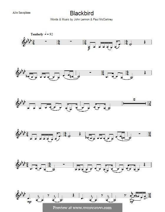 Blackbird (The Beatles): For alto saxophone by John Lennon, Paul McCartney