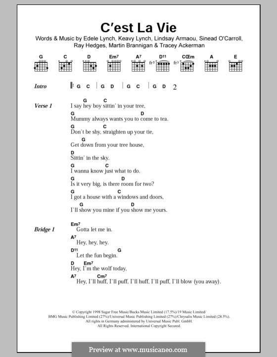 C'est La Vie (Bewitched): Lyrics and chords by Edele Lynch, Keavy Lynch, Lindsay Armaou, Martin Brannigan, Raymond Hedges, Sinead O'Carroll, Tracy Ackerman