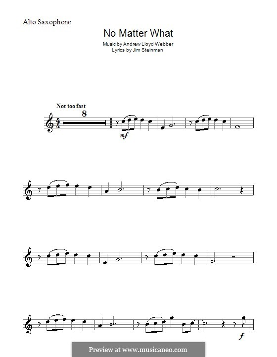 No Matter What (from Whistle Down the Wind): For alto saxophone by Andrew Lloyd Webber