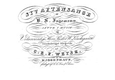 Syv Aftensange (Seven Evening Songs): Syv Aftensange (Seven Evening Songs) by Christopher Ernst Friedrich Weyse