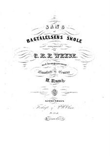 Sang af Bagtalelsens Skole: Sang af Bagtalelsens Skole by Christopher Ernst Friedrich Weyse