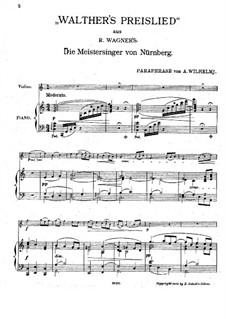 Paraphrase on 'Walther's Prize Song' from 'The Mastersingers of Nuremberg' by Wagner: Paraphrase on 'Walther's Prize Song' from 'The Mastersingers of Nuremberg' by Wagner by August Wilhelmj