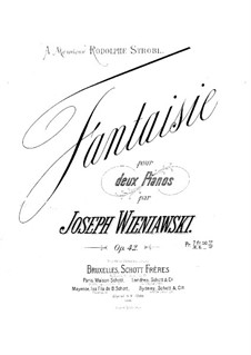Fantasia for Two Pianos, Op.42: Fantasia for Two Pianos by Józef Wieniawski