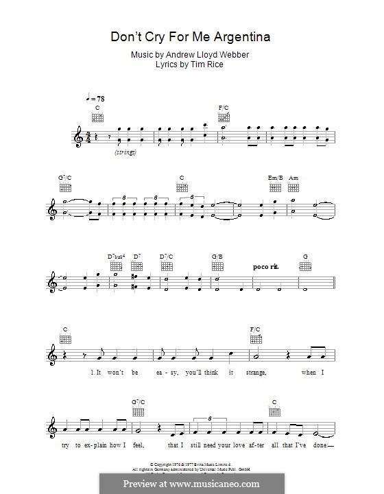 Don't Cry for Me Argentina: Melody line, lyrics and chords by Andrew Lloyd Webber